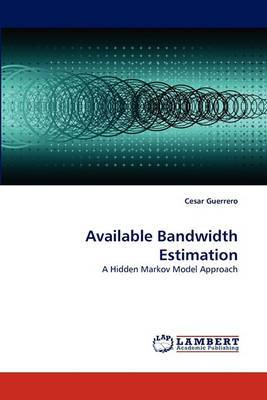 Available Bandwidth Estimation