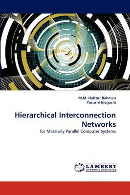 Hierarchical Interconnection Networks