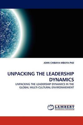 Unpacking the Leadership Dynamics