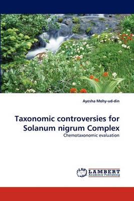 Taxonomic Controversies for Solanum Nigrum Complex