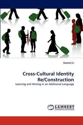 Cross-Cultural Identity Re/Construction