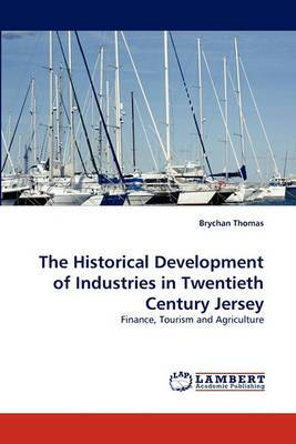 The Historical Development of Industries in Twentieth Century Jersey