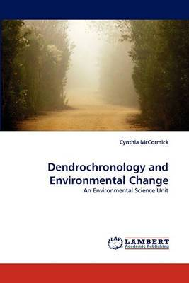 Dendrochronology and Environmental Change