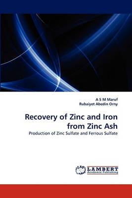 Recovery of Zinc and Iron from Zinc Ash