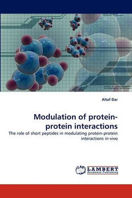 Modulation of Protein-Protein Interactions