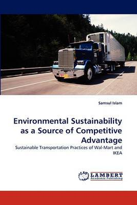 Environmental Sustainability as a Source of Competitive Advantage