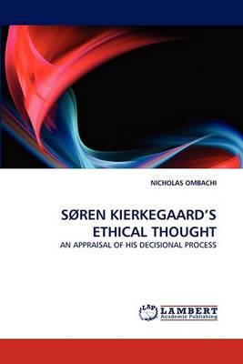 Soren Kierkegaard's Ethical Thought