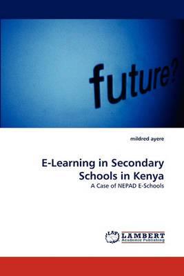 E-Learning in Secondary Schools in Kenya