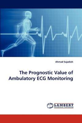 The Prognostic Value of Ambulatory ECG Monitoring