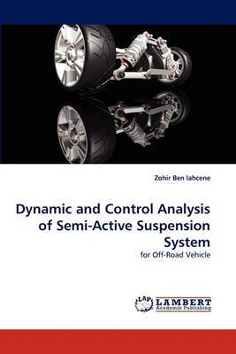Dynamic and Control Analysis of Semi-Active Suspension System