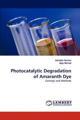 Photocatalytic Degradation of Amaranth Dye