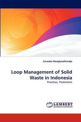 Loop Management of Solid Waste in Indonesia