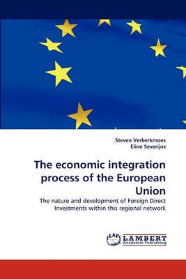 The Economic Integration Process of the European Union