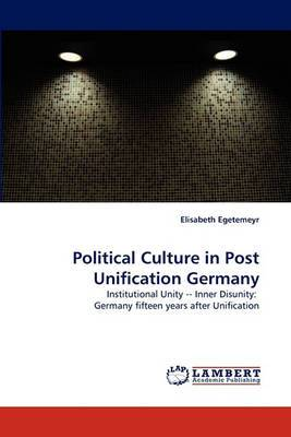 Political Culture in Post Unification Germany