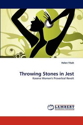 Throwing Stones in Jest