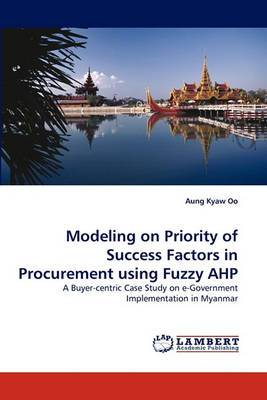 Modeling on Priority of Success Factors in Procurement Using Fuzzy Ahp