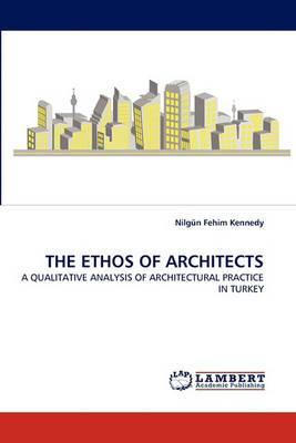 The Ethos of Architects