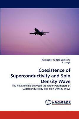 Coexistence of Superconductivity and Spin Density Wave