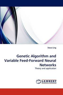 Genetic Algorithm and Variable Feed-Forward Neural Networks