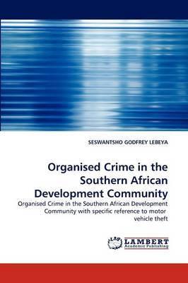 Organised Crime in the Southern African Development Community