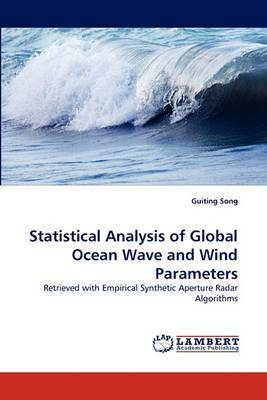 Statistical Analysis of Global Ocean Wave and Wind Parameters