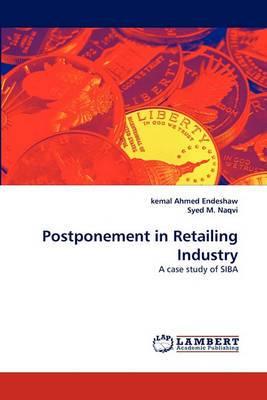 Postponement in Retailing Industry