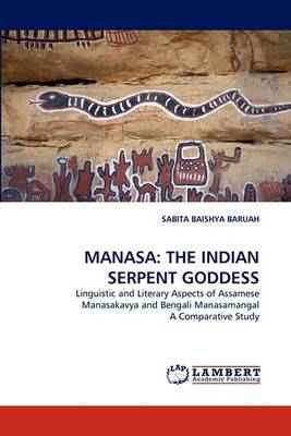 Manasa: The Indian Serpent Goddess