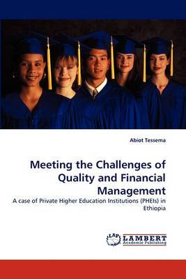 Meeting the Challenges of Quality and Financial Management