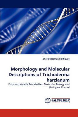 Morphology and Molecular Descriptions of Trichoderma Harzianum