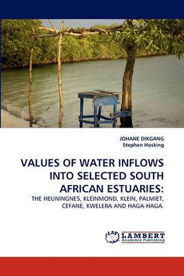 Values of Water Inflows Into Selected South African Estuaries