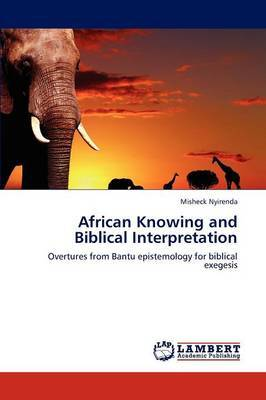 African Knowing and Biblical Interpretation