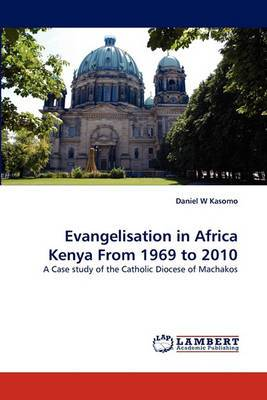 Evangelisation in Africa Kenya from 1969 to 2010