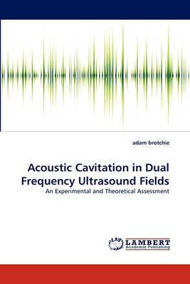 Acoustic Cavitation in Dual Frequency Ultrasound Fields