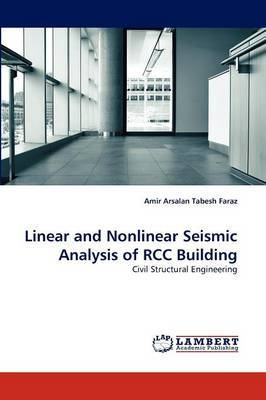 Linear and Nonlinear Seismic Analysis of Rcc Building