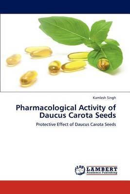 Pharmacological Activity of Daucus Carota Seeds