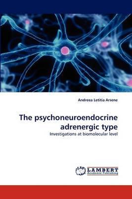 The Psychoneuroendocrine Adrenergic Type
