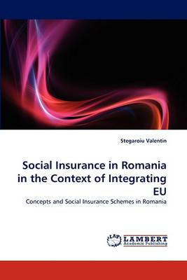 Social Insurance in Romania in the Context of Integrating Eu