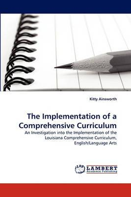 The Implementation of a Comprehensive Curriculum