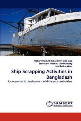 Ship Scrapping Activities in Bangladesh