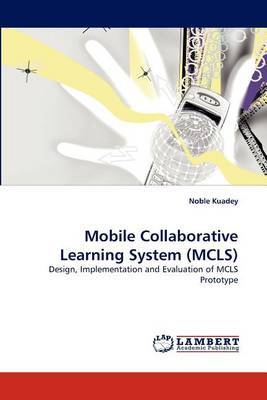Mobile Collaborative Learning System (McLs)