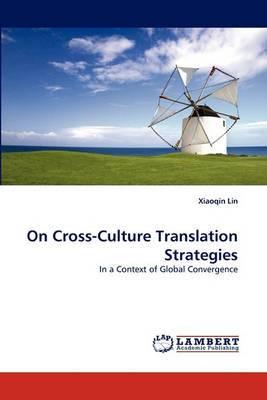 On Cross-Culture Translation Strategies