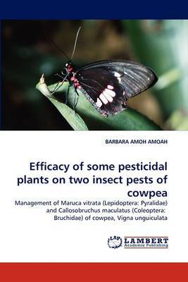 Efficacy of Some Pesticidal Plants on Two Insect Pests of Cowpea