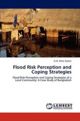 Flood Risk Perception and Coping Strategies