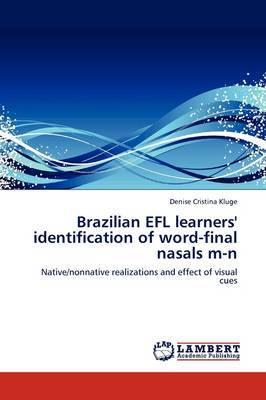 Brazilian Efl Learners' Identification of Word-Final Nasals M-N