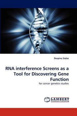 RNA Interference Screens as a Tool for Discovering Gene Function