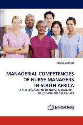 Managerial Competencies of Nurse Managers in South Africa