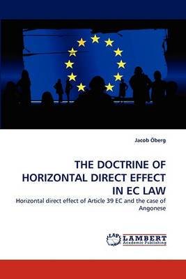 The Doctrine of Horizontal Direct Effect in EC Law