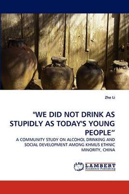 We Did Not Drink as Stupidly as Today's Young People
