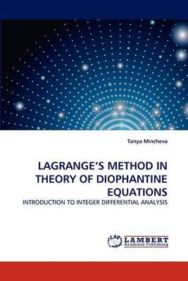Lagrange's Method in Theory of Diophantine Equations