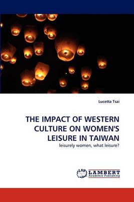The Impact of Western Culture on Women's Leisure in Taiwan